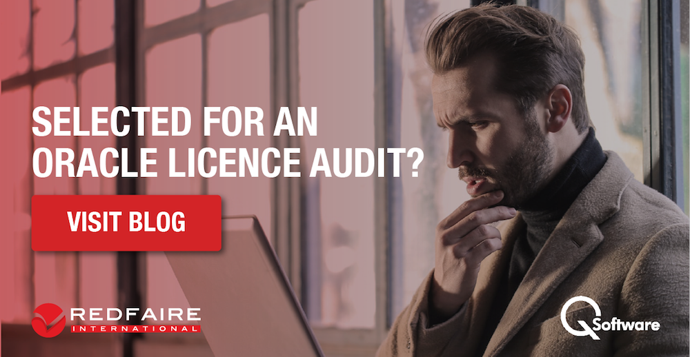 Selected for an Oracle Licence Audit – What now?