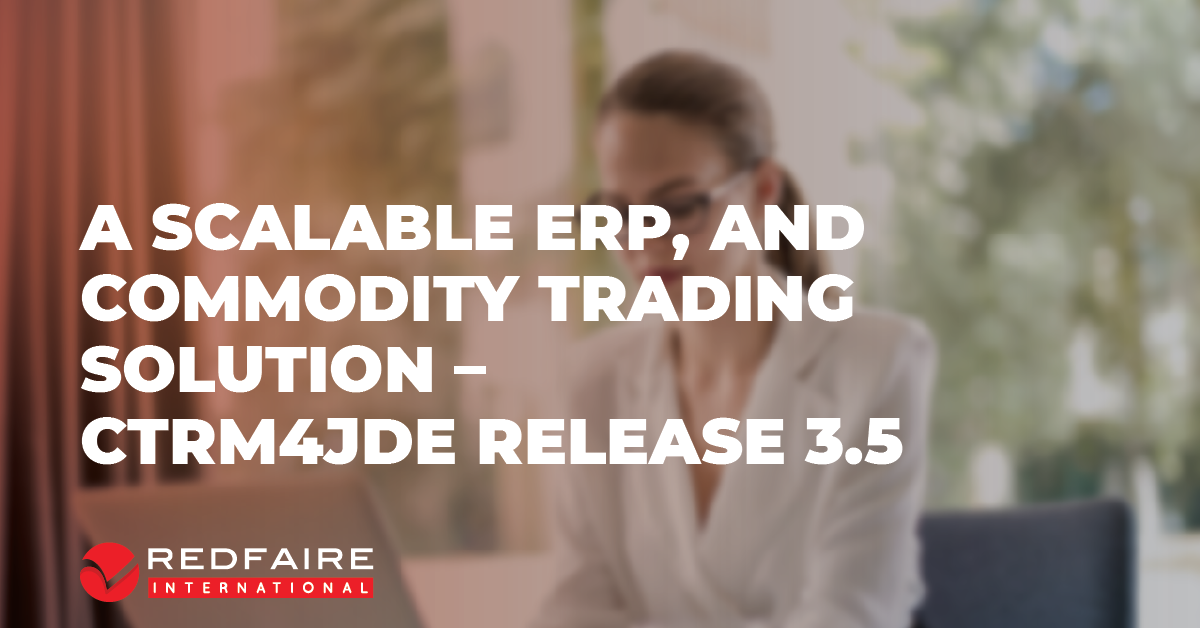 Cadran Consultancy Continue Support for customers with CTRM4JDE Release 3.5