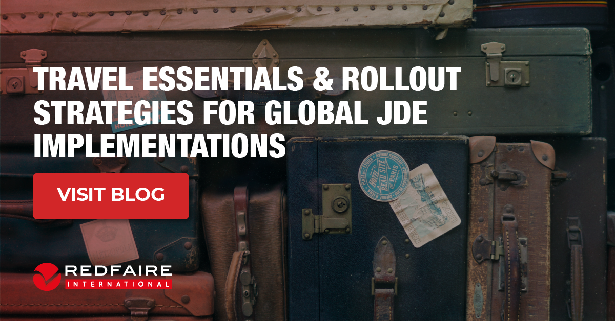 Travel Essentials and Rollout Strategies for JD Edwards Global Implementations.